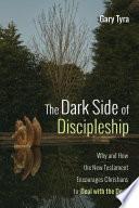 The Dark Side of Discipleship