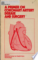 A primer on coronary artery disease and surgery Book