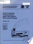 A Plan to educate young Americans about their nation's rich cultural heritage