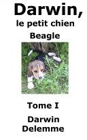 Pdf Darwin, le petit chien Beagle (Tome I) Telecharger