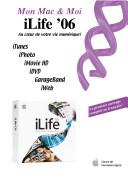iLife '06 : Au coeur de votre vie numérique