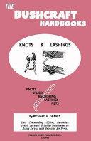 The Bushcraft Handbooks   Knots and Lashings