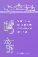 Case Study Research In Educational Settings