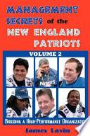 Management Secrets of the New England Patriots