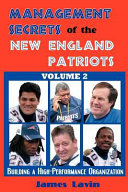 Management Secrets of the New England Patriots