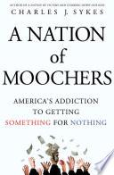 A Nation of Moochers