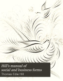 Hill s Manual of Social and Business Forms