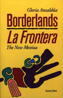 Borderlands = La frontera : the new mestiza book cover