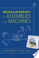 Molecular Biology of Assemblies and Machines Book