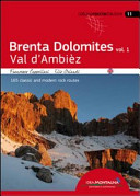 Brenta Dolomites. Val D'Ambiez. 165 Classic and Modern Rock Routes