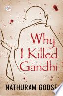 Why I Killed Gandhi Book PDF