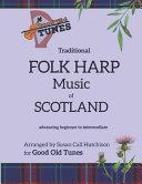 Traditional FOLK HARP Music of Scotland