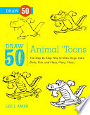 Draw 50 Animal 'Toons