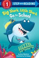 Big Shark  Little Shark Go to School