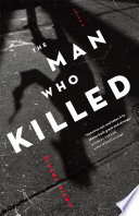 The Man Who Killed