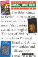 The Babel Guide to the Fiction of Portugal  Brazil   Africa in English Translation