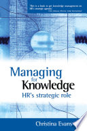 Managing for Knowledge - HR's Strategic Role