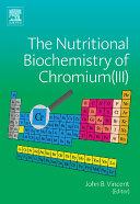 The Nutritional Biochemistry of Chromium(III) Pdf/ePub eBook