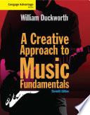 Cengage Advantage  A Creative Approach to Music Fundamentals Book PDF