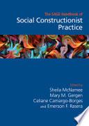 The Sage Handbook Of Social Constructionist Practice