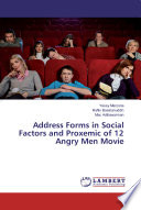 Address Forms in Social Factors and Proxemic of 12 Angry Men Movie
