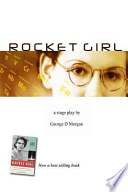 ROCKET GIRL - the PLAY ( Size 6 X 9)