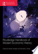 Routledge Handbook of Modern Economic History