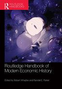 Routledge Handbook of Modern Economic History
