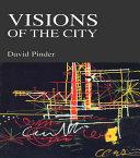 Visions of the City [Pdf/ePub] eBook