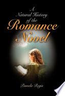 A Natural History of the Romance Novel by Pamela Regis PDF
