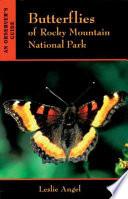 Butterflies Of Rocky Mountain National Park Book PDF