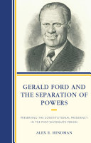 Gerald Ford and the Separation of Powers