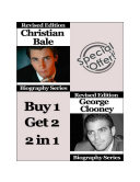 Celebrity Biographies - The Amazing Life Of Christian Bale and George Clooney - Famous Stars