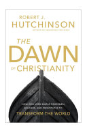 Pdf The Dawn of Christianity Telecharger