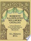 Roberts' Illustrated Millwork Catalog