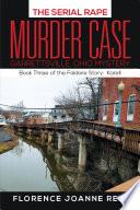 The Serial Rape Murder Case