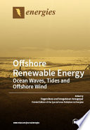 Offshore Renewable Energy  Ocean Waves  Tides and Offshore Wind Book