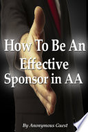 How To Be An Effective Sponsor In AA