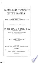 Expository thoughts on the Gospels  with the text complete Book