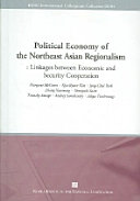 Political Economy of the Northeast Asian Regionalism