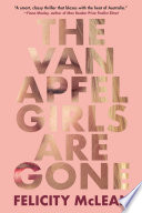The Van Apfel Girls Are Gone