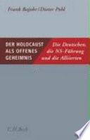 Der Holocaust als offenes Geheimnis