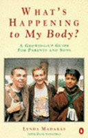 The What s Happening to My Body  Book for Boys