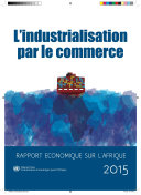 Pdf Rapport économique sur l'Afrique 2015 - l'industrialisation par le commerce Telecharger