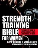 Strength Training Bible for Women