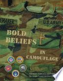 Bold Beliefs in Camouflage
