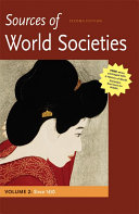 Sources of World Societies  Volume II  Since 1450