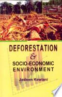 Deforestation And Socio Economic Environment