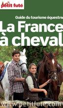 France à cheval 2014 Petit Futé