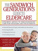 The Sandwich Generation s Guide to Eldercare